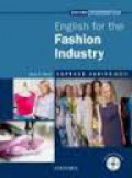 English for the Fashion Industry (Express Series)